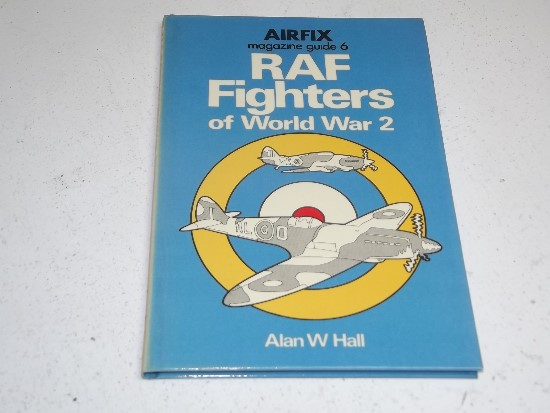 Airfix - 6 Magazine Guide No6 - RAF Fighters of WW2 Date: 1970's