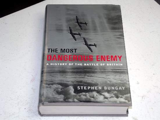 Books   The Most Dangerous Enemy - History of the Battle of Britain Date: