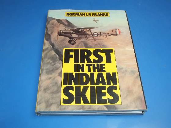 Books   First in the Indian Skies - Norman LR Franks Date: 1981
