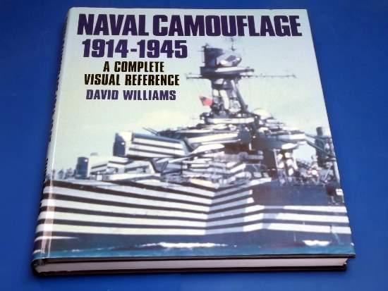 Books - - Naval Camouflage 1914-1945 Visual Reference - David Williams Date: 2001