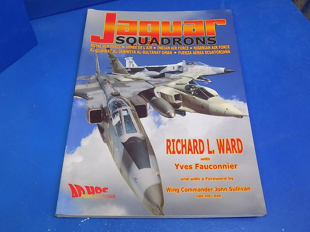 Ad Hoc Publications - - Jaguar Squadrons - Richard L Ward Date: 00's
