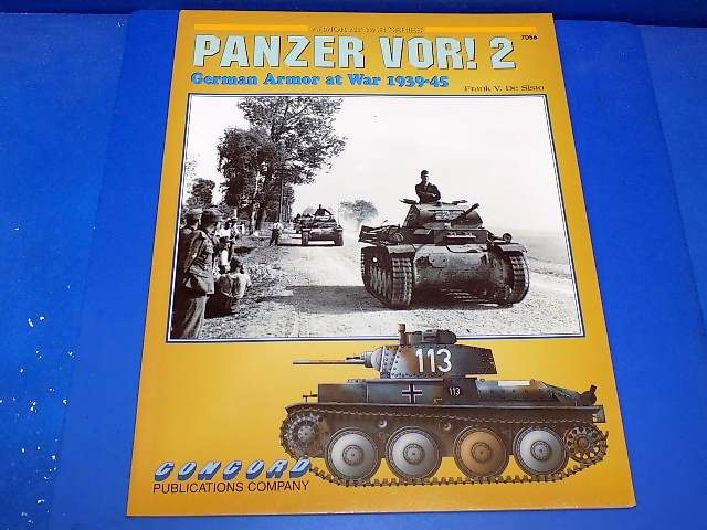 Concord Publications - 7056 7056 - Panzer Vor! 2 - German Armor at War Date: 00's
