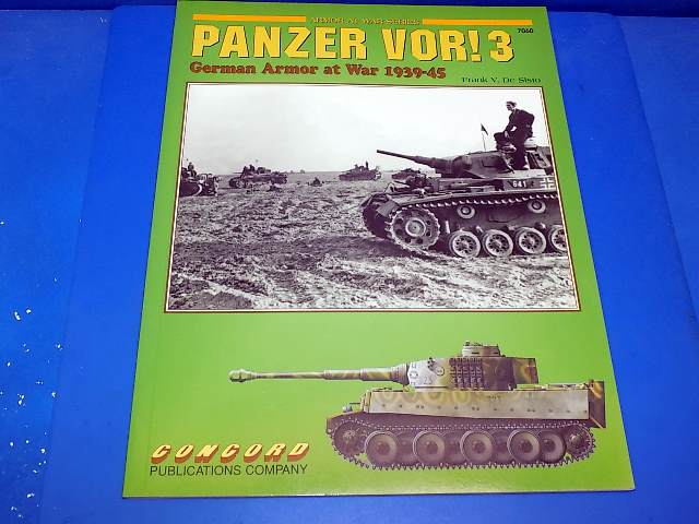 Concord Publications - 7060 7060 - Panzer Vor! 3 - German Armor at War Date: 00's