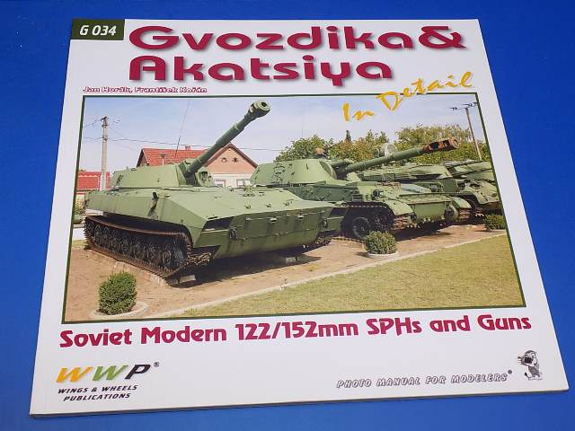 Wings & Wheels Publications - G034 G034 - Gvozdika & Akatsiya In Detail - Photo Manual Date: 00's