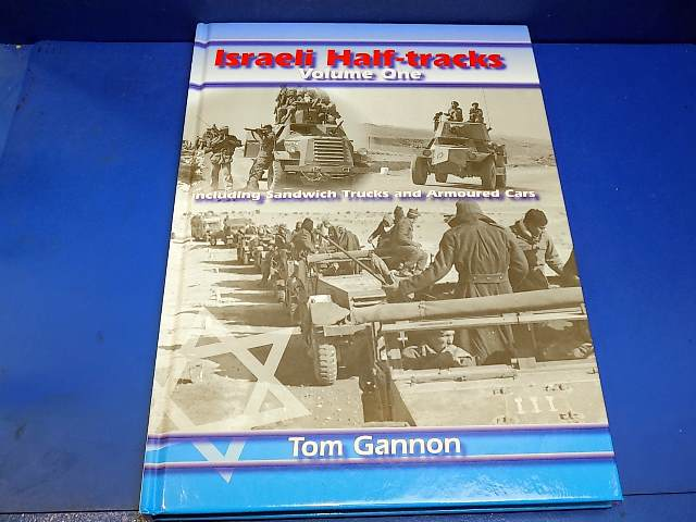 Books - - Israeli Half Tracks Volume One Date: 00's