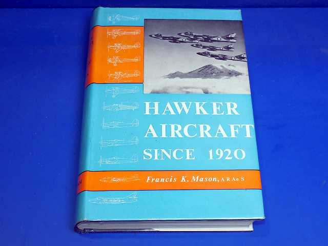 Putnam - - Hawker Aircraft Since 1920 Date: -