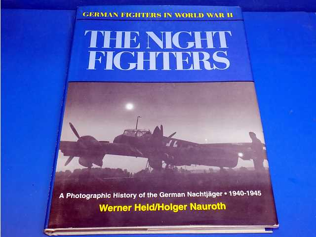 Schiffer - - German Nightfighters in WW2 1941-45 Date: -