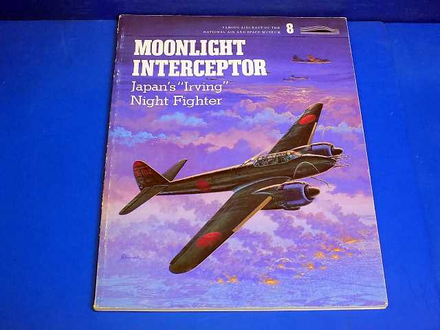 Books - - Moonlight Interceptor - Japans Irving Night Fighter Date: -