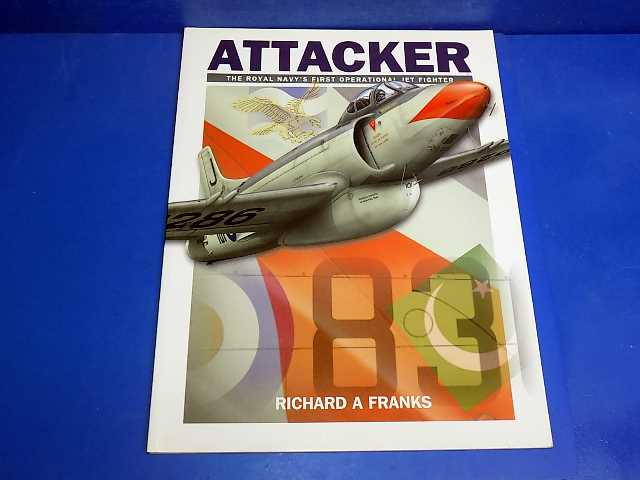 Books - - Supermarine Attacker - Richard A Franks Date: -