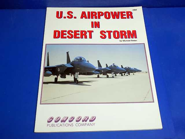 Concord - - US Airpower in Desert Storm Date: -