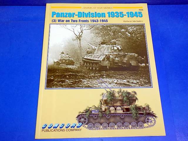 Concord Publications - 7035 Panzer Division 1935-1945 (3) War on Two Fronts Date: 00's