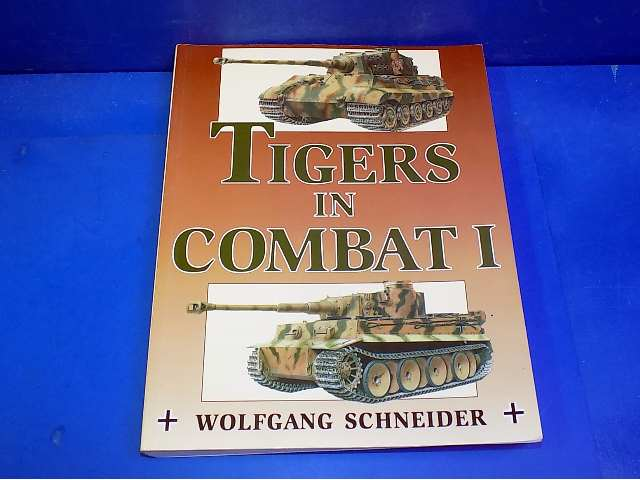 Books - - Tiger in Combat I - Wolfgang Schneider Date: 00's
