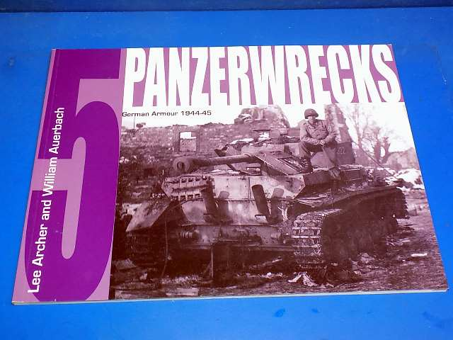 Books - - Panzerwrecks No5 - German Armour 1944-45 Date: 00's