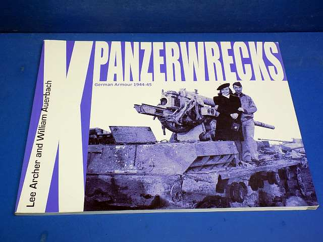 Books - - Panzerwrecks No10 - German Armour 1944-45 Date: 00's