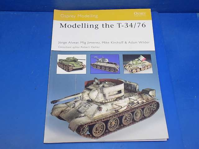 Osprey - - No33 Modelling the T34/76 Tank Date: 00's