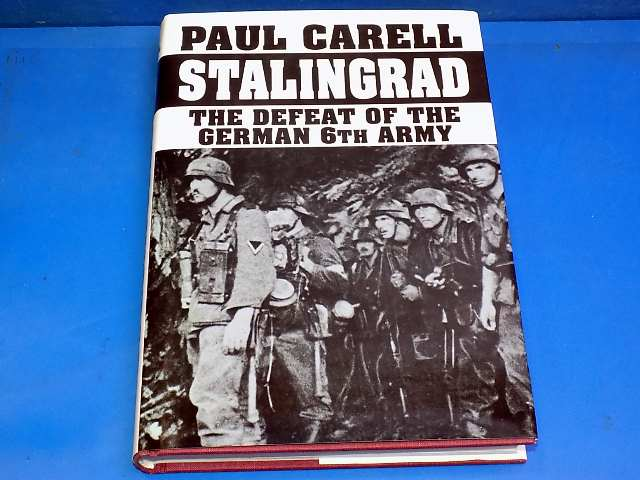 Schiffer - - Stalingrad Defeat of the German 6th Army - Paul Carrell Date: 00's