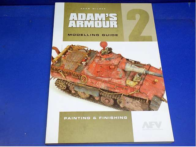 Books - - Adam's Armour Modelling Guide 2 - Painting and Finishing Date: 00's