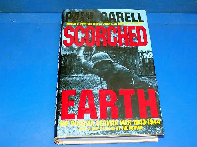 Schiffer - - Scorched Earth The Russian-German War - Paul Carell Date: 00's