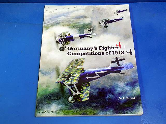 Aeronaut - - Germany's Fighter Competitions of 1918 - Jack Herris Date: 00's