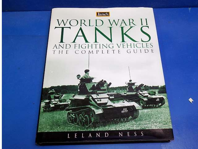 Books - - WWII Tanks and Fighting Vehicles - Leland Ness Date: 00's