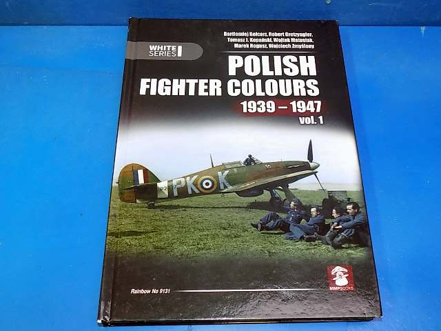 Books - - MMP - Polish Fighter Colours 1939-47 Vol 1 Date: 00's