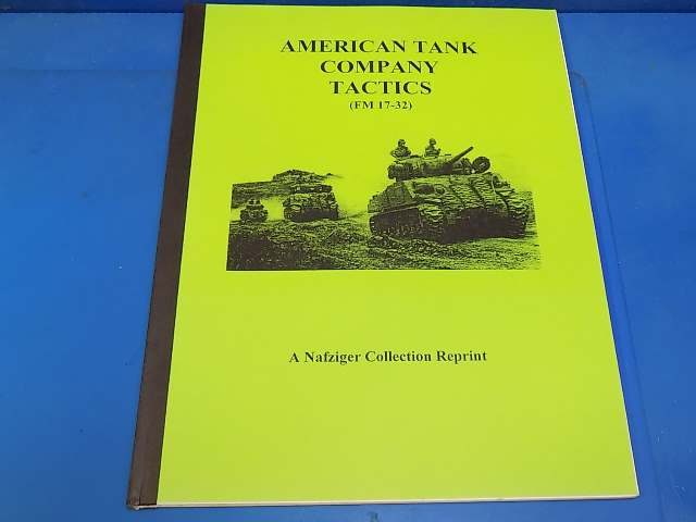 Nafziger Collection - - American Tank Company Tactics Date: 00's