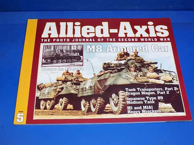 Ampersand - 5 Allied Axis Photo Journal No5 - M8 Armoured Car Date: 00's