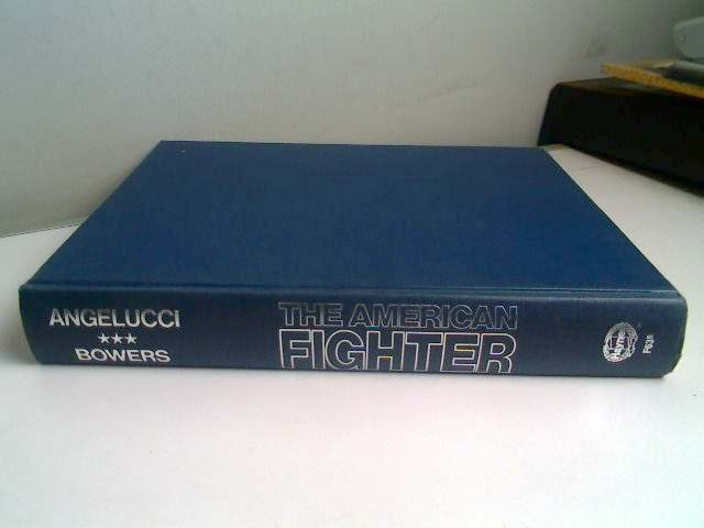 Books The American Fighter - Angelucci Bowers - Date: 1987