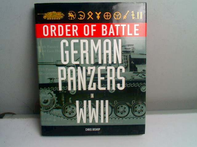 Books - Order of Battle German Panzers in WWII - Chris Bishop Date: 2008