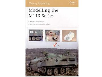 Osprey Modelling - No14 Modelling The M113 Series NA 14