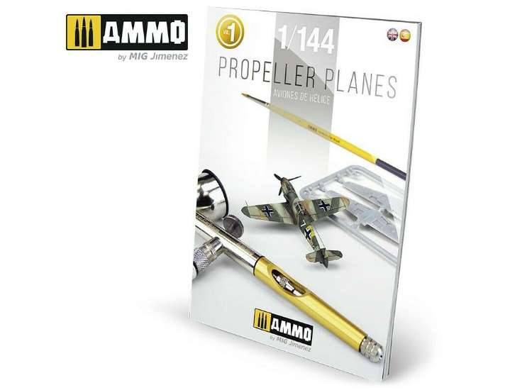 Ammo Mig - 6144 Propeller Planes in 1/144 Scale 'How To' Guide