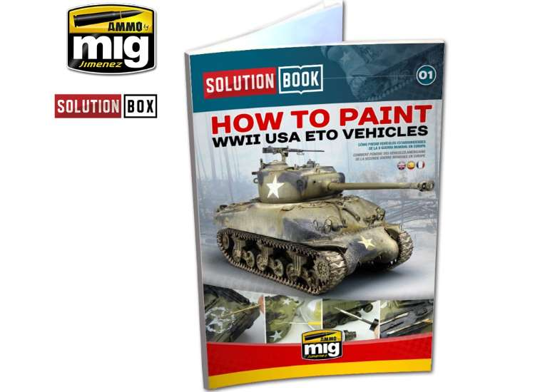 Ammo Mig - 6500 How to Paint American Vehicles in the ETO Solution Book