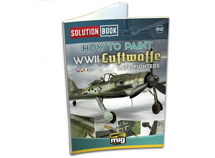 Ammo Mig - 6502 How To Paint WWII Luftwaffe Late Fighters Book