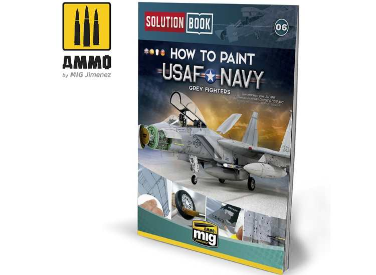 Ammo Mig - 6509 How To Paint USAF Navy Grey Fighters Book