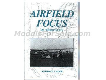 Airfield Focus na 58 No 58 Throwley Airfield