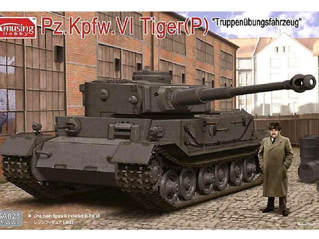 Amusing Hobby Pz. Kpfw. VI Tiger (P) - Truppenubungsfahrzeug - with engineer