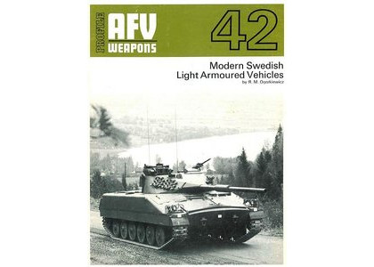 Profile Publications na 42 AFV Weapons Profile No42 - Modern Swedish Light Armoured Vehicles By R.M. Ogorkiewicz