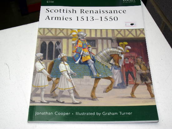 Osprey - Elite No167 -  Scottish Renaissance Armies 1513-1550 Date: 00's 167