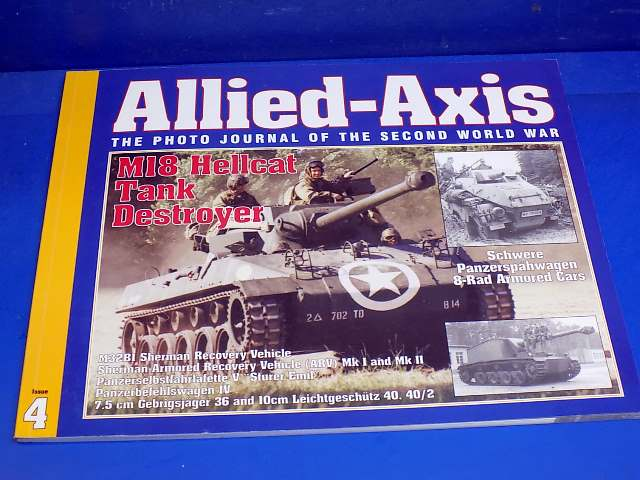 Ampersand - 4 Allied Axis Photo Journal No4 - M18 Hellcat Tank Destroyer Date: 00's