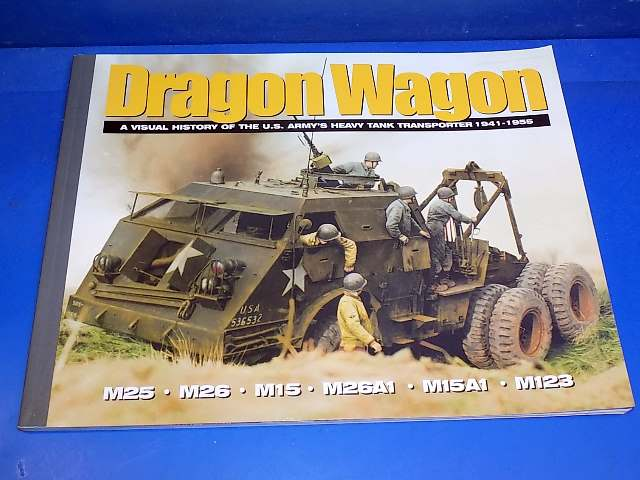 Ampersand - - History of the Dragon Wagon Part 1 - 1941-1955 Date: 00's