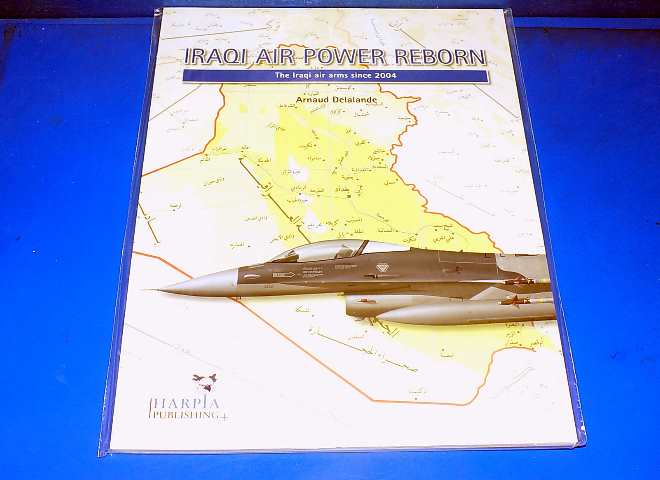 Harpia - - Iraqi Air Power Reborn - Air Force Since 2004 Date: 00's
