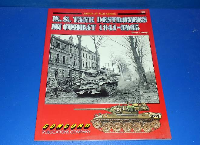 No 7005 - US Tank Destroyers In Combat 1941-1945