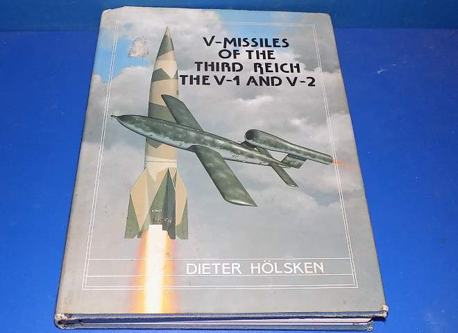 V-Missiles of the Third Reich - The V-1 and V-2