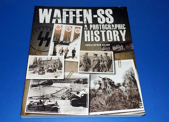 Waffen SS A Photographic History