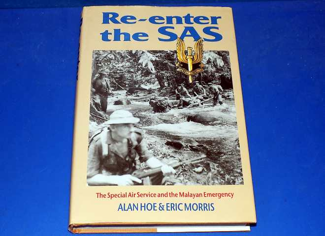 Pen and Sword Re-enter the SAS: The Special Air Service and the Malayan Emergency