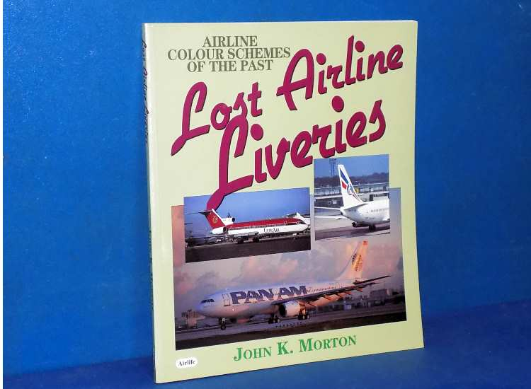 Lost Airline Liveries - John K Morton