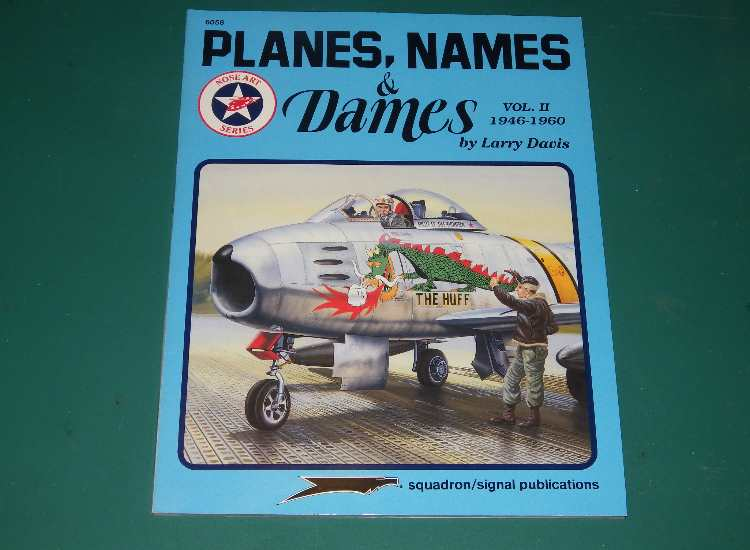 Squadron / Signal 6058 - Planes, Names and Dames Vol II 1946-1960
