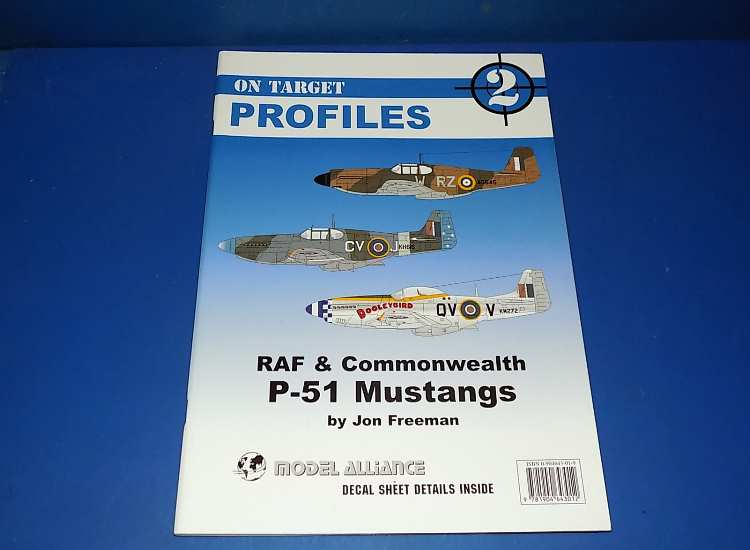 On Target Profile 2 - RAF and Commonwealth P-51 Mustangs