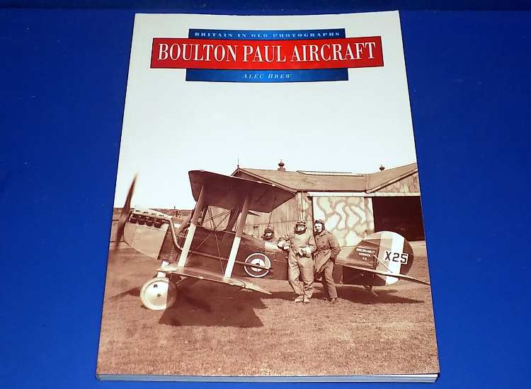 Books Britain In Old Photographs - Boulton Paul Aircraft