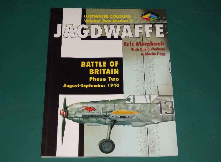Classic Publications Jagdwaffe Vol2 Sec 2 - Battle of Britain Phas Two Aug-Sep 1940